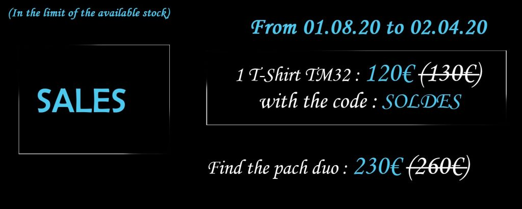 sales one t shirt for 120€ instead 130€ and the pack duo or 230€ instead 260€ with the promo code SOLDES